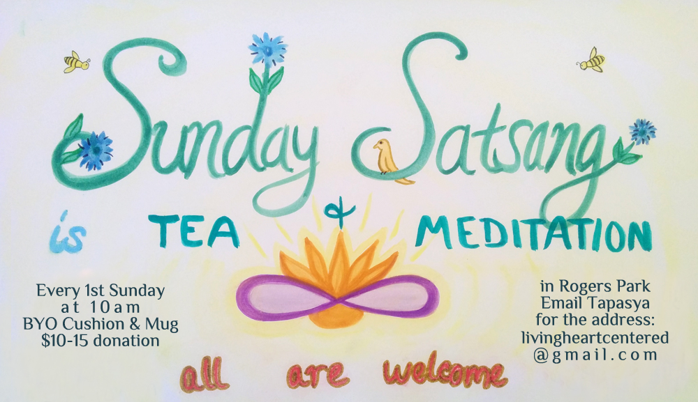 Sunday Satsang – Tea & Meditation
